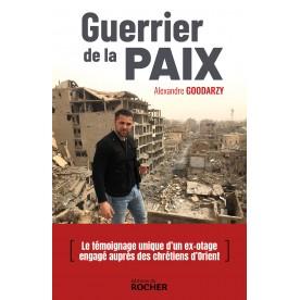 Guerrier de la Paix: livre...
